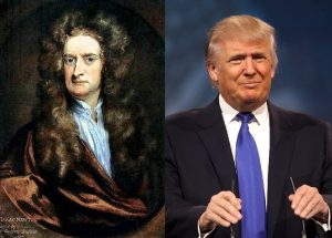 From left: Sir Isaac Newton and Donald Trump