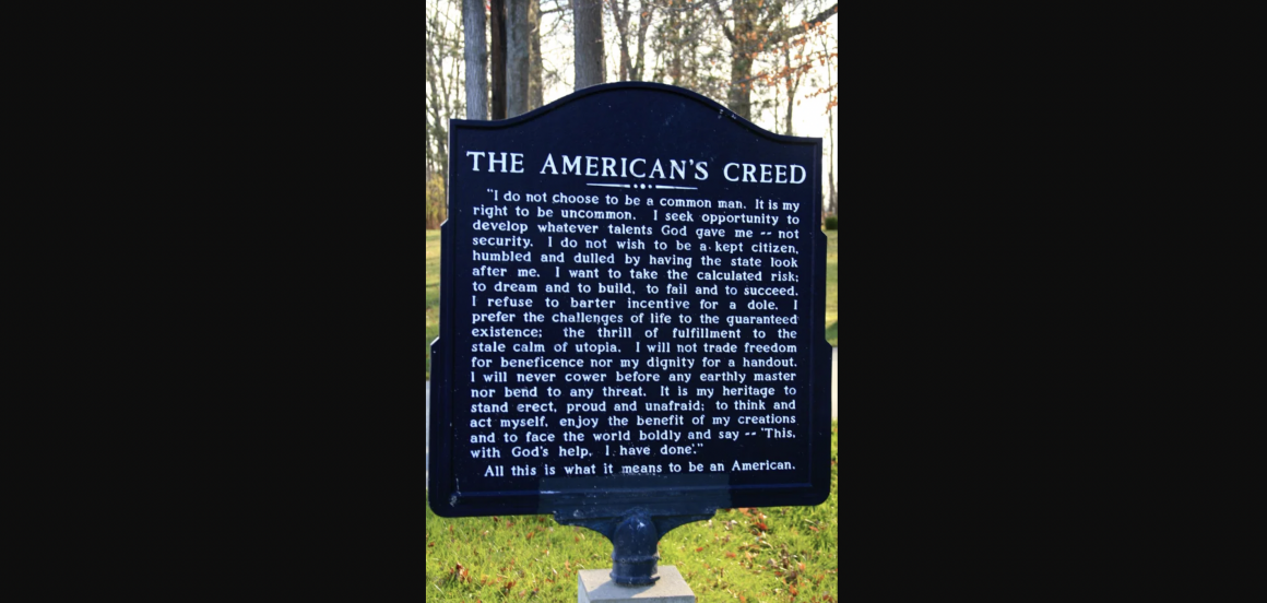 """READ: """"An American's Creed"""" – 163 Words to Remind Us What it Means to be A Unkept Citizen."""
