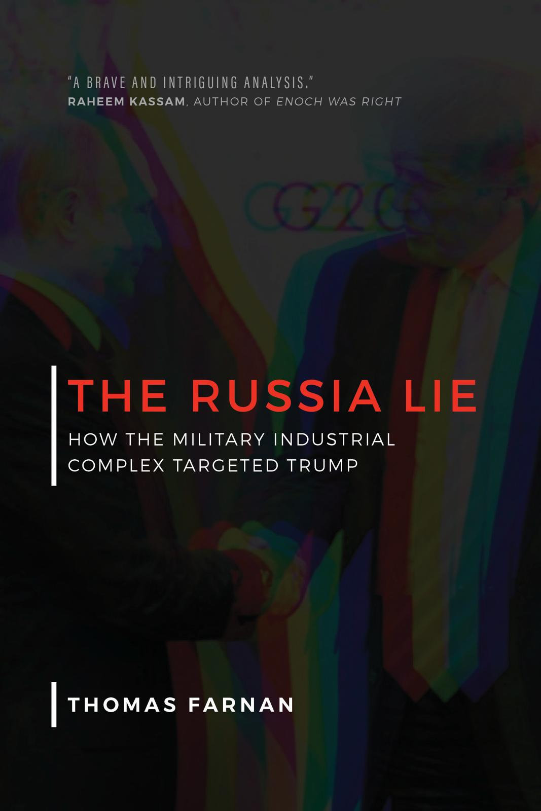 THE RUSSIA LIE